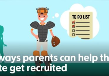 Four Ways Parents Can Help Their Athlete Get Recruited